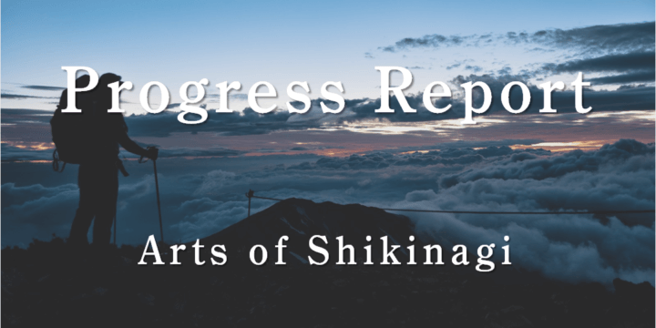 Arts Of Shikinagi Progress Report